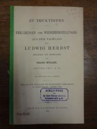Müller, Zu Thukydides, Erklärungen und Wiederherstellungen aus dem Nachlass von