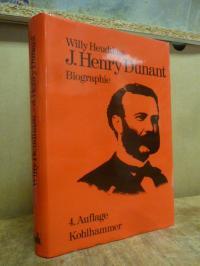 Heudtlass, J. Henry Dunant – Gründer des Roten Kreuzes – Urheber der Genfer Konv