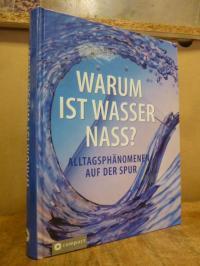 Hammelmann, Warum ist Wasser nass?