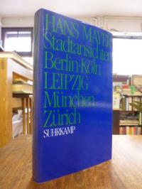 Mayer, Stadtansichten : Berlin Köln Leipzig München Zürich, (signiert),