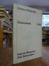 Bergman, Das Schweigen – Drehbuch,