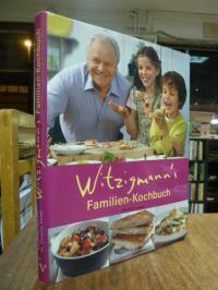 Witzigmann's Familien-Kochbuch,