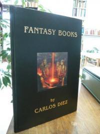 Diez, Fantasy Books by Carlos Diez (Text: Deutsch u. Englisch),