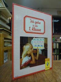 Gen Oorth, Ich gehe in die 1. Klasse – Ein Buch zum Schulanfang [Ausgabe Mädchen