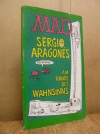 Aragones, Am Rande des Wahnsinns (MAD-Taschenbuch Nr. 73),