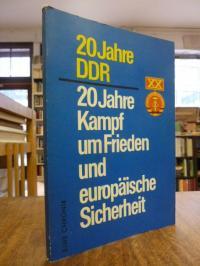 Autorenkollektiv (Evemaria Lange, 20 Jahre DDR – 20 Jahre Kampf um Frieden und e