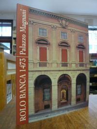 Scolaro, Rolo Banca 1473 – Palazzo Magnani,