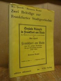 Zwei Beiträge zur Frankfurter Stadtgeschichte – Max Quarck: Soziale Kämpfe in Fr