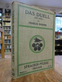 Dickens, Das Duell (The Duell),