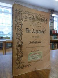 Aristophanes, Die Acharner – Ein Lustspiel,