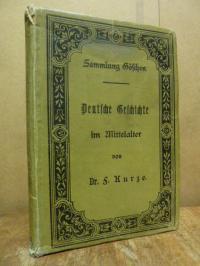 Kurze, Deutsche Geschichte im Mittelaltern (bis 1500),