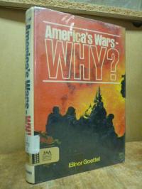 Goettel, America's war – why?