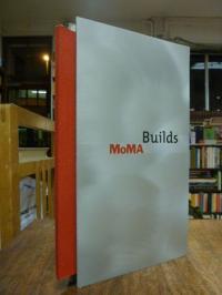 Museum of Modern Art, MoMA builds, (mit Vorderdeckel aus Metall),