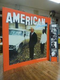Sabau, The American Dream – [Die Wirklichkeit des Alltäglichen – Werke aus der S
