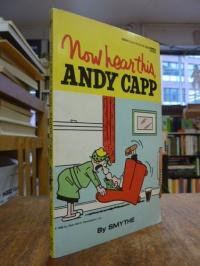 Smythe, Now hear this, Andy Capp,