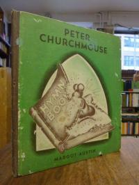 Austin, Peter Churchmouse,
