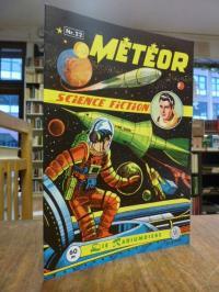 Knoop, Meteor, Nr. 22: Die Radiumdiebe,