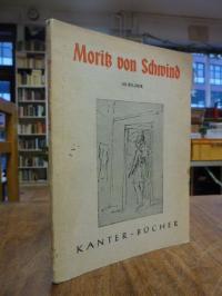 Schwind, Moritz von Schwind – Sechzig (60) Bilder,