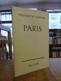 Sieburg, Paris – Anblick und Rückblick,