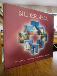 Kuderer; Gunnar / Haag, Bilderbibel – Evangelische Gotteshäuser im Kirchenbezirk