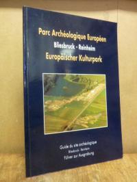 Parc Archéologique Européen – Europäischer Kulturpark Bliesbruck – Reinheim – Gu