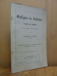 Bader, Oedipus in Kolonos – Tragödie von Sopokles in deutscher Nachbildung,