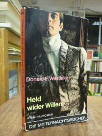 Westlake, Held wider Willen – Kriminalroman,