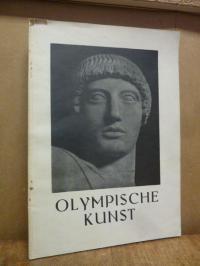 Hamann, Olympische Kunst. Auswahl nach Aufnahmen des kunstgeschichtlichen Semina