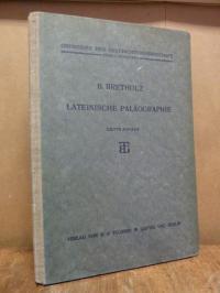Bretholz, Lateinische Paläographie,