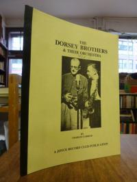 The Dorsey Brothers / Garrod, The Dorsey  and his Orchestra, Volume one (1): 193