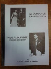 Donahue, Al Donahue and his Orchestra plus Van Alexander and his Orchestra,