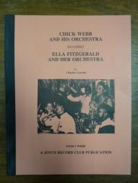 Webb, Chick Webb and His Orchestra including Ella Fitzgerald and Her Orchestra,