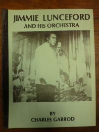 Lunceford, Jimmie Lunceford and His Orchestra,