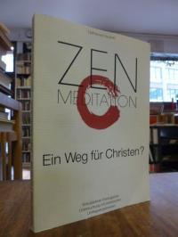 Hausner, Zen-Meditation – Ein Weg für Christen? – Eine pastoral-theologische Unt