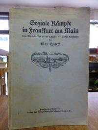 Quarck, Soziale Kämpfe in Frankfurt am Main – vom Mittelalter bis an die Schwell