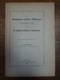 Sartorius, Die öffentlichen milden Stiftungen zu Frankfurt a. M. und ihr rechtli