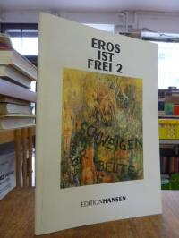 Kunstkabinett Köln (Hrsg.), Eros ist frei 2,