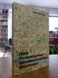 Wahlig, Das Frankfurter Straßennamen-Büchlein,