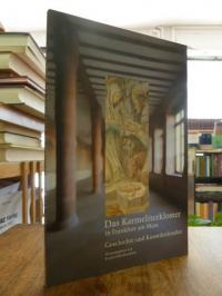 Hils-Brockhoff, Das Karmeliterkloster in Frankfurt am Main – Geschichte und Kuns