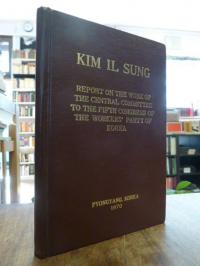Kim, Report on the work of the central committee to the fifth congress of the wo
