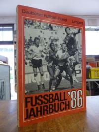 Fussball-Jahrbuch 1986, 48. Jahrgang,