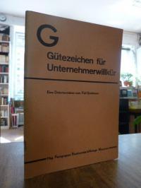 Gewerkschaft Handel, G, Gütezeichen für Unternehmerwillkür – Eine Dokumentation