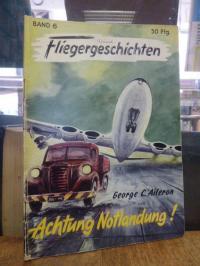 Aileron, Achtung Notlandung!,
