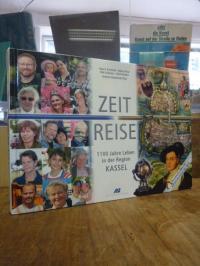 Zeit-Reise – 1100 Jahre Leben in der Region Kassel,