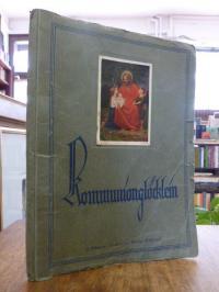 Nüdling, Kommunionglöcklein – Wochenschrift für Erstkommunikanten, 42. jahrgang