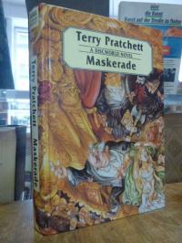 Pratchett, Maskerade – A Discworld Novel,