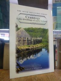 Crannogs: Lake Dwellings in Early Ireland,