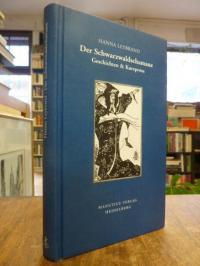 Leybrand, Der Schwarzwaldschamane – Geschichten & Kurzprosa,