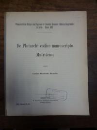Gerstenberg, De Plutarchi codice manuscripto Matritensi,