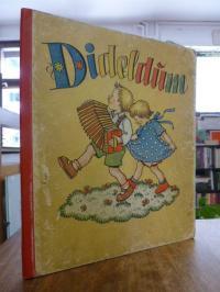 Scherbauer, Dideldum,